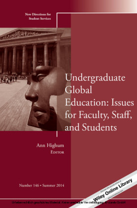 Undergraduate Global Education: Issues for Faculty, Staff, and Students