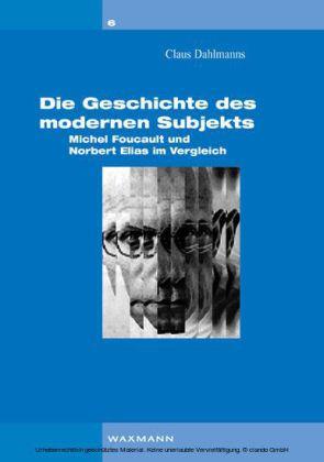 Die Geschichte des modernen Subjekts