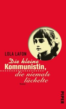 Die kleine Kommunistin, die niemals lächelte