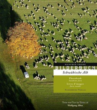Bilderbuch Schwäbische Alb|Photobook Swabian Jura|Livre d' image Jura souabe