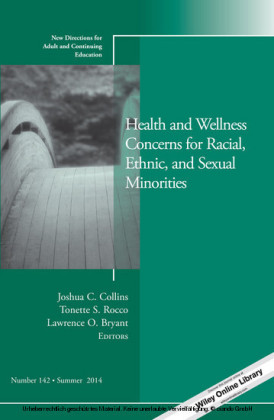 Health and Wellness Concerns for Racial, Ethnic, and Sexual Minorities