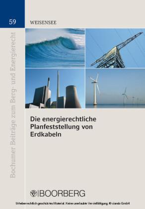 Die energierechtliche Planfeststellung von Erdkabeln