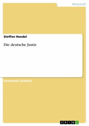 Die deutsche Justiz