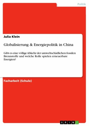 Globalisierung & Energiepolitik in China
