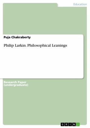Philip Larkin. Philosophical Leanings