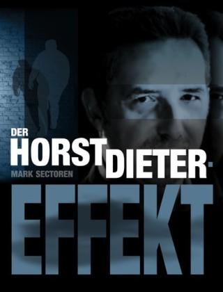 Der Horst Dieter-Effekt