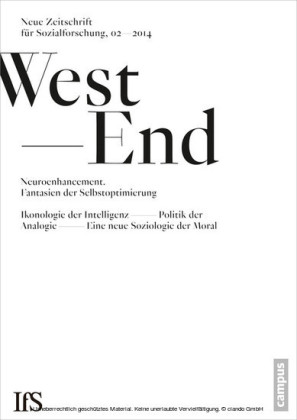 WestEnd 2014/2: Neuroenhancement - Fantasien der Selbstoptimierung