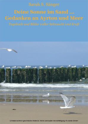 Deine Sonne im Sand ... Gedanken an Ayrton und Meer