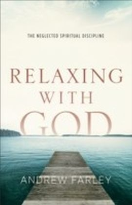 Relaxing with God