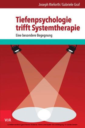 Tiefenpsychologie trifft Systemtherapie