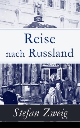 Reise nach Russland - Vollständige Ausgabe
