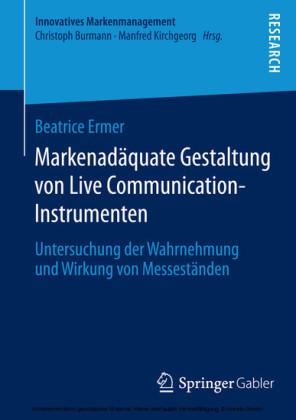 Markenadäquate Gestaltung von Live Communication-Instrumenten