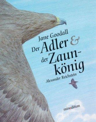 Der Adler & der Zaunkönig