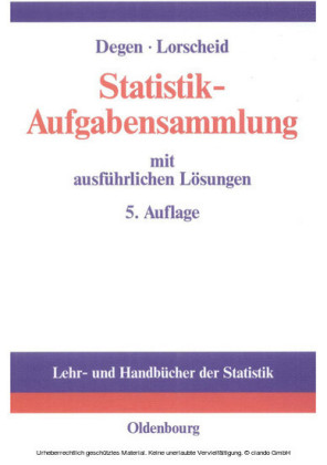 Statistik-Aufgabensammlung mit ausführlichen Lösungen