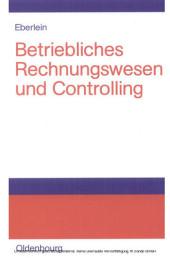 Betriebliches Rechnungswesen und Controlling