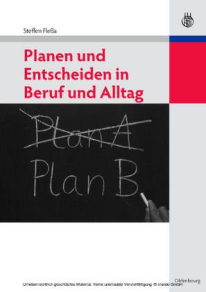 Planen und Entscheiden in Beruf und Alltag