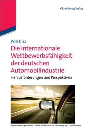 Die internationale Wettbewerbsfähigkeit der deutschen Automobilindustrie