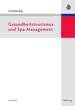 Gesundheitstourismus und Spa-Management