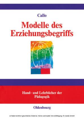 Modelle des Erziehungsbegriffs