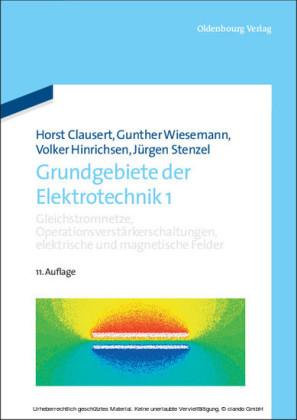 Gleichstromnetze, Operationsverstärkerschaltungen, elektrische und magnetische Felder