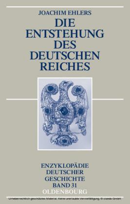 Die Entstehung des Deutschen Reiches