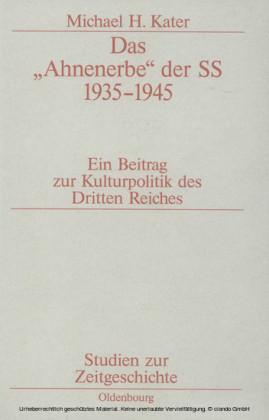 Das 'Ahnenerbe' der SS 1935-1945