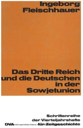 Das Dritte Reich und die Deutschen in der Sowjetunion
