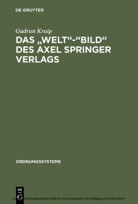 Das 'Welt'-'Bild' des Axel Springer Verlags