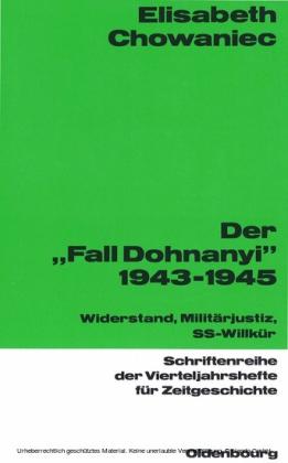Der 'Fall Dohnanyi' 1943-1945