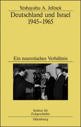 Deutschland und Israel 1945-1965