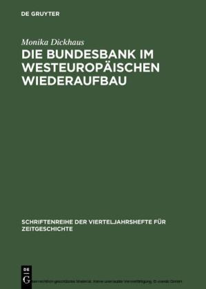 Die Bundesbank im westeuropäischen Wiederaufbau