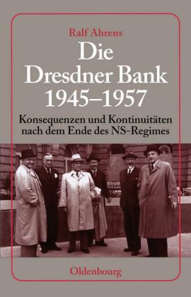 Die Dresdner Bank 1945-1957