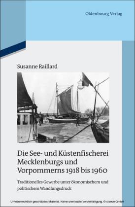 Die See- und Küstenfischerei Mecklenburgs und Vorpommerns 1918 bis 1960