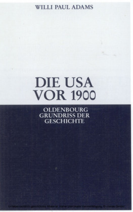Die USA vor 1900