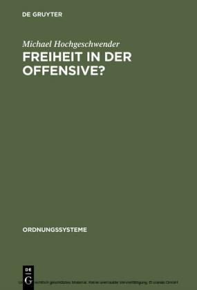 Freiheit in der Offensive?