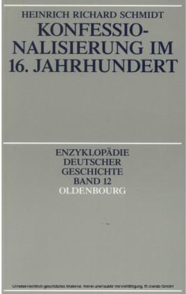 Konfessionalisierung im 16. Jahrhundert