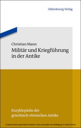 Militär und Kriegführung in der Antike