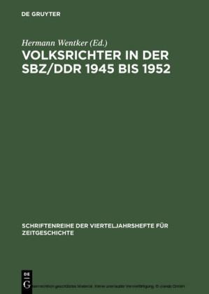 Volksrichter in der SBZ/DDR 1945 bis 1952