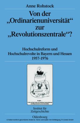 Von der 'Ordinarienuniversität' zur 'Revolutionszentrale'?