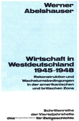 Wirtschaft in Westdeutschland 1945-1948