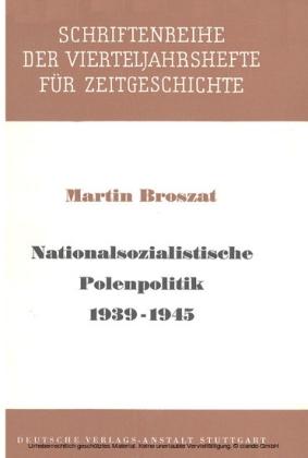 Nationalsozialistische Polenpolitik 1939-1945
