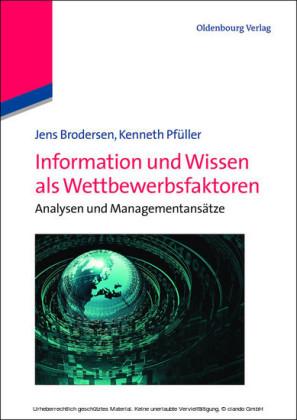 Information und Wissen als Wettbewerbsfaktoren