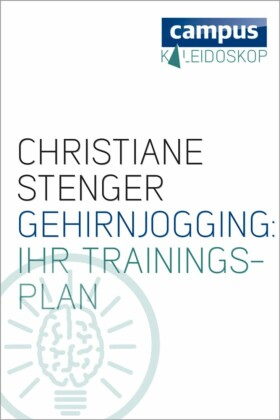 Gehirnjogging: Ihr Trainingsplan