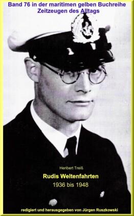 Rudis Weltenfahrten 1936 - 1948
