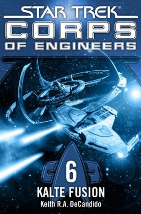 Star Trek - Corps of Engineers 06: Kalte Fusion
