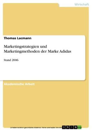 Marketingstrategien und Marketingmethoden der Marke Adidas