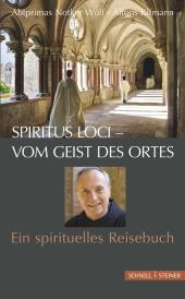 Spiritus loci - Vom Geist des Ortes
