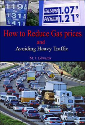 How to Reduce Gas Prices and Avoiding Heavy Traffic