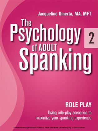 The Psychology of Adult Spanking, Vol. 2, Role Play