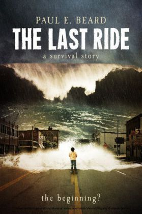 The Last Ride (A Survival Story)